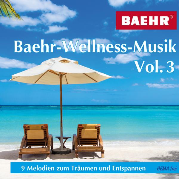 CD BAEHR -Wellnes-Musik Vol 3