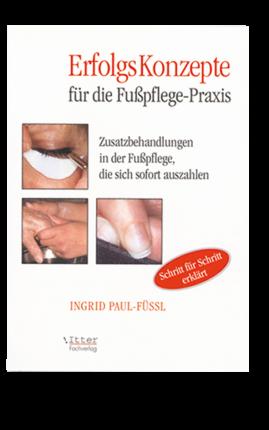 Erfolgskonzepte für die Fußpflege - 80 Seiten, kartoniert