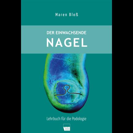Fachbuch: Der einwachsende Nagel 1. Auflage