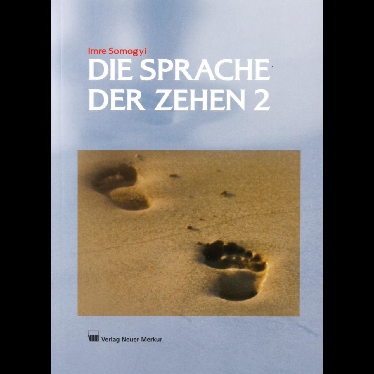 Die Sprache der Zehen 2,Fachbuch 168 Seiten