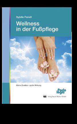 Buch: Wellness in der Fußpflege 175 Seiten