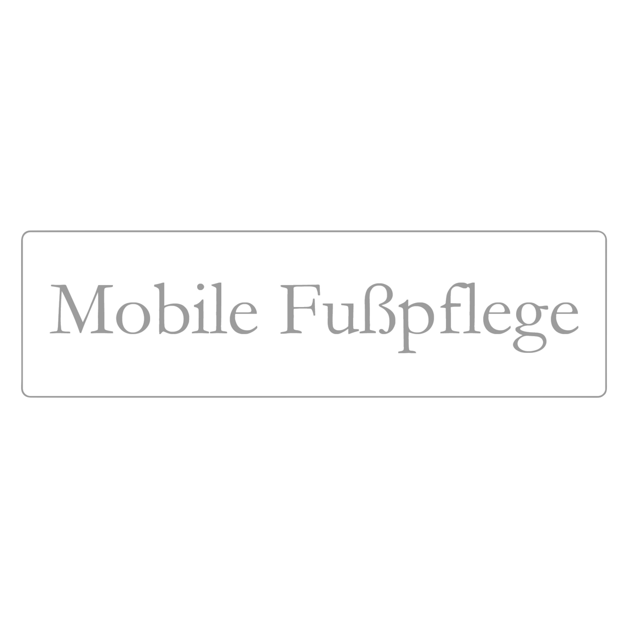 "Hinweisschild ""Mobile Fußpflege"" 35 x 10 cm"