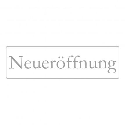 """""""Hinweisschild """"Neueröffnung"""""""