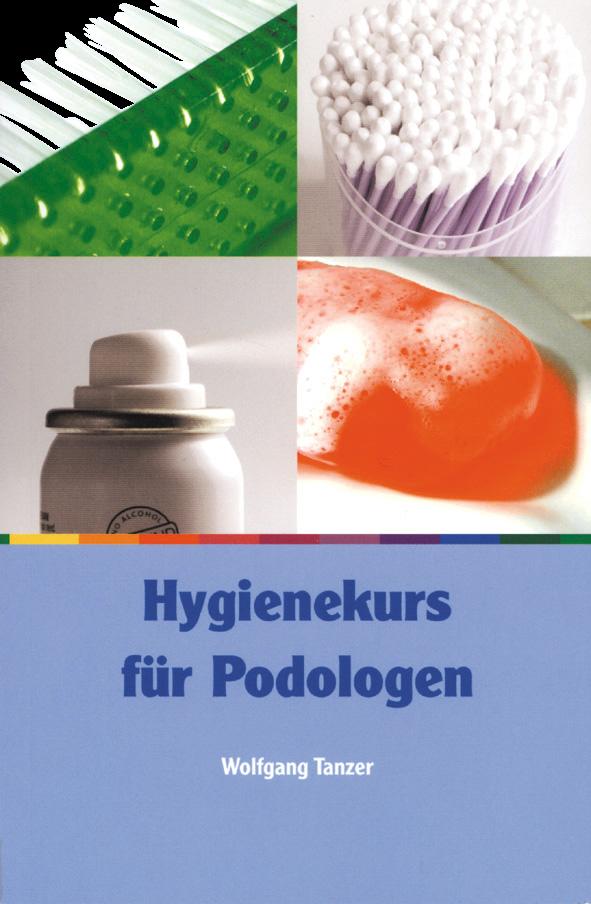 Buch: Hygienekurs für Podologen Wolfgang Tanzer 167 Seiten