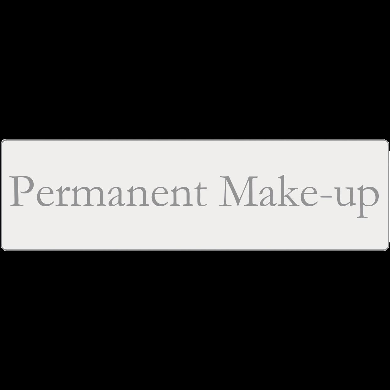 Hinweisschild Permanent Makeup 35 x 10 cm rechteckig