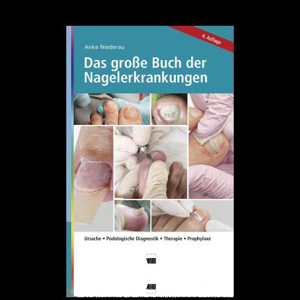 Das große Buch der Nagelerkrankungen Behandlungsvorschläge, Prophylaxe